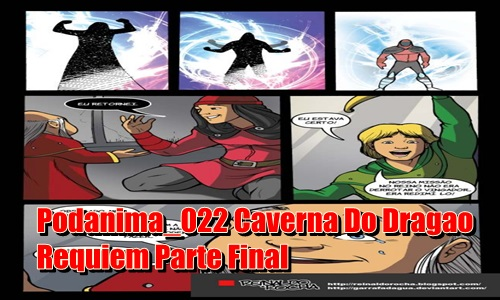 Podanima_022_Caverna_Do_Dragao_Requiem_parte_final